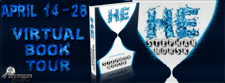 Guest Blog Tour: HE: A Sexual Odyssey by Stephen Morks