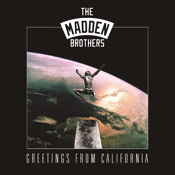 The Madden Brothers - Greetings From Califonia Cover