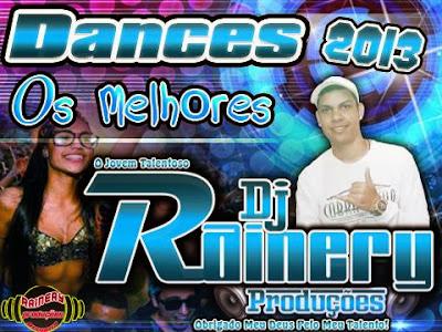 Os Melhores Dances 2013  O jovem Talentoso / Dj Rainery