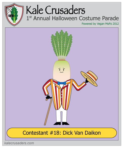 Contestant #18: Dick Van Daikon, Dick Van Dyke, Kale Crusaders 1st Annual Halloween Costume Parade, Powered by Vegan MoFo 2012