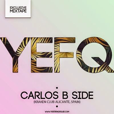 Y Este Finde Qué Exclusive Mixtape By… Carlos b Side (Kraken Club)