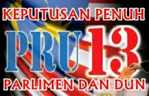 KEPUTUSAN UNDI PRU13 - Klik!!!