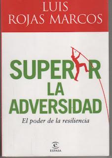 Superar la adversidad, de Luis Rojas Marcos
