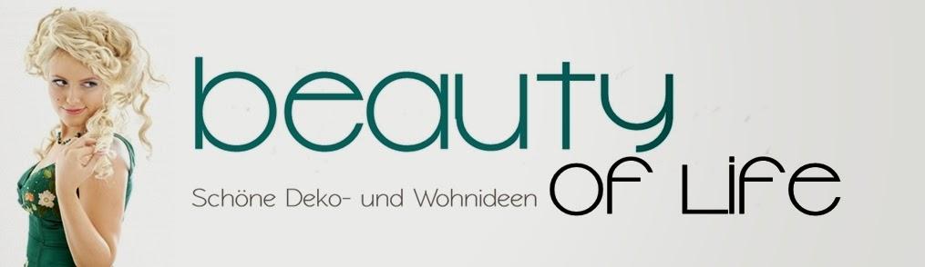 """Dekoartikel im Deko-Blog """"Beauty of life"""""""
