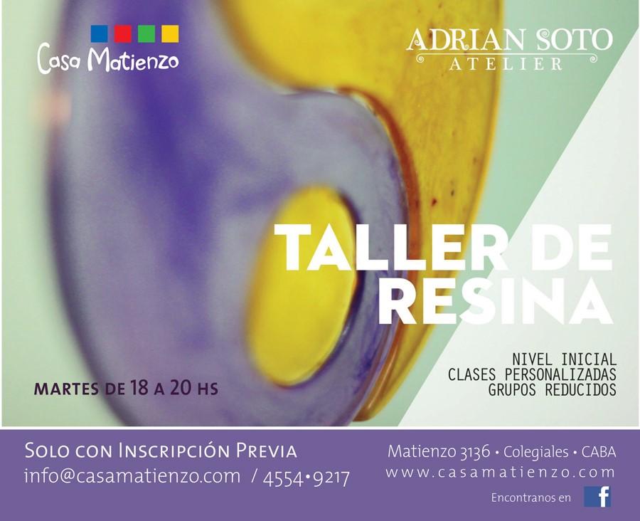 TALLER DE RESINA. Por Adrian Soto Atelier