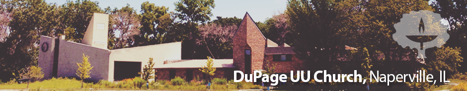 Dupage UU Church - Naperville, Illinois