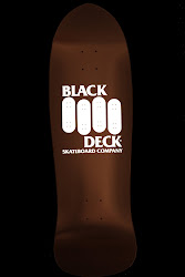 BLACK DECK BOARDS/ MADE IN AMERICA