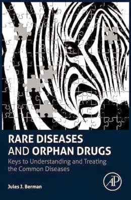 Rare Diseases & Orphan Drugs