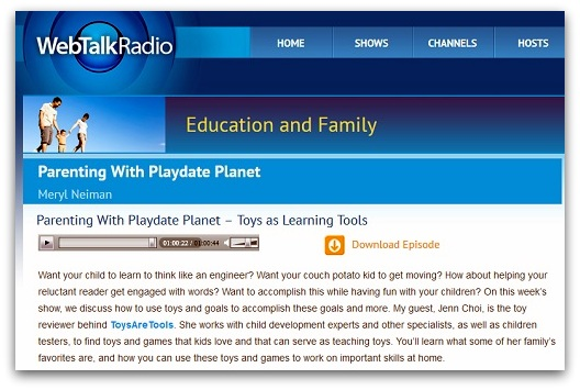 http://webtalkradio.net/internet-talk-radio/2013/11/19/parenting-with-playdate-planet-toys-as-learning-tools/