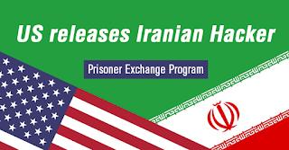 US releases Iranian Hacker as part of Prisoner Exchange Program