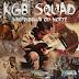 KGB Squad - Independência ou Morte (2012)