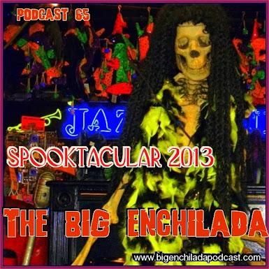 Big Enchilada 2013 Spooktacular