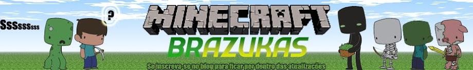 Minecraft Brazukas