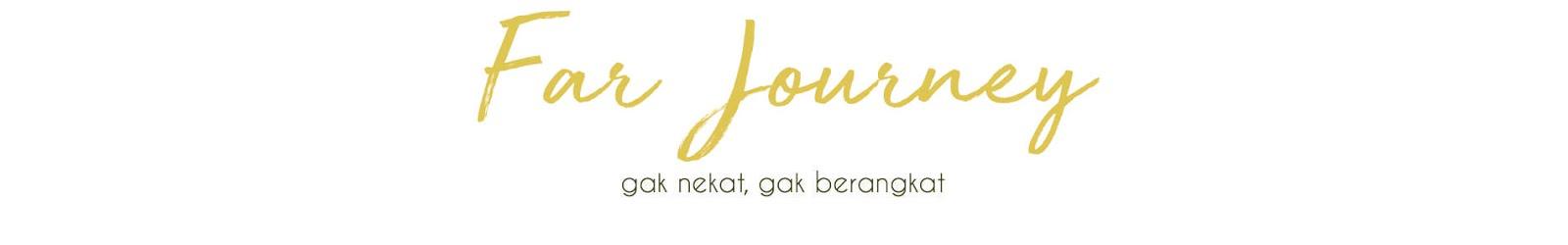 Far, Travel Blogger Indonesia