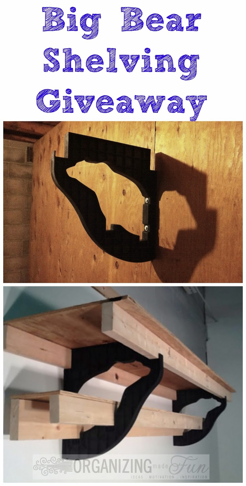 Big Bear Shelving Bracket Giveaway :: OrganizingMadeFun.com