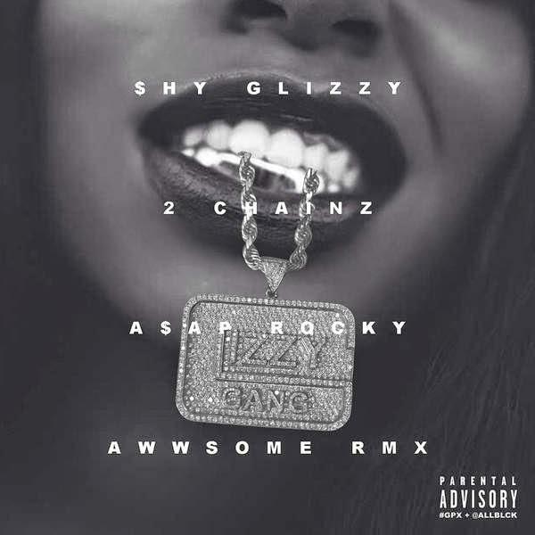 Shy Glizzy - Awwsome (feat. 2 Chainz & A$AP Rocky) [Remix] - Single Cover