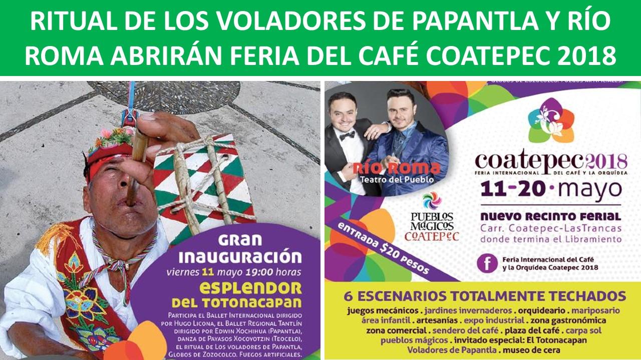 PAPANTLA Y RÍO ROMA ABRIRÁN FERIA DEL CAFÉ COATEPEC 2018
