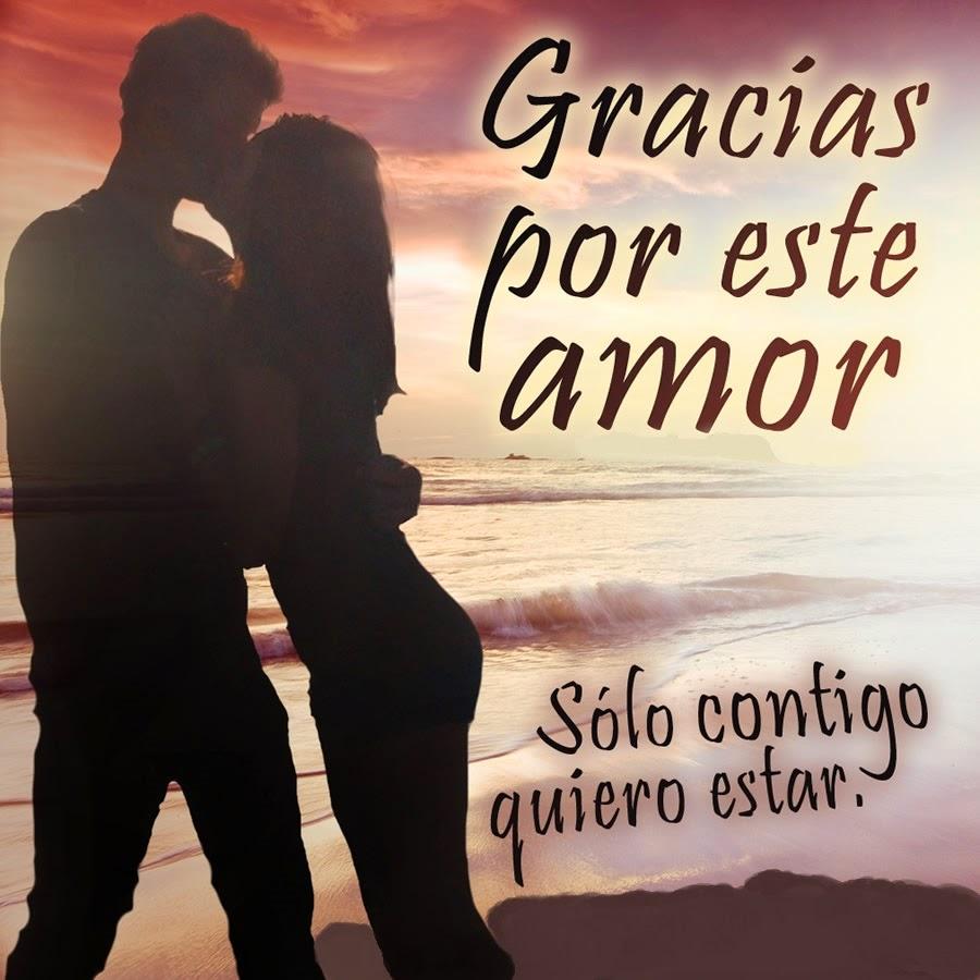 Frases De Amor: Gracias Por Este Amor