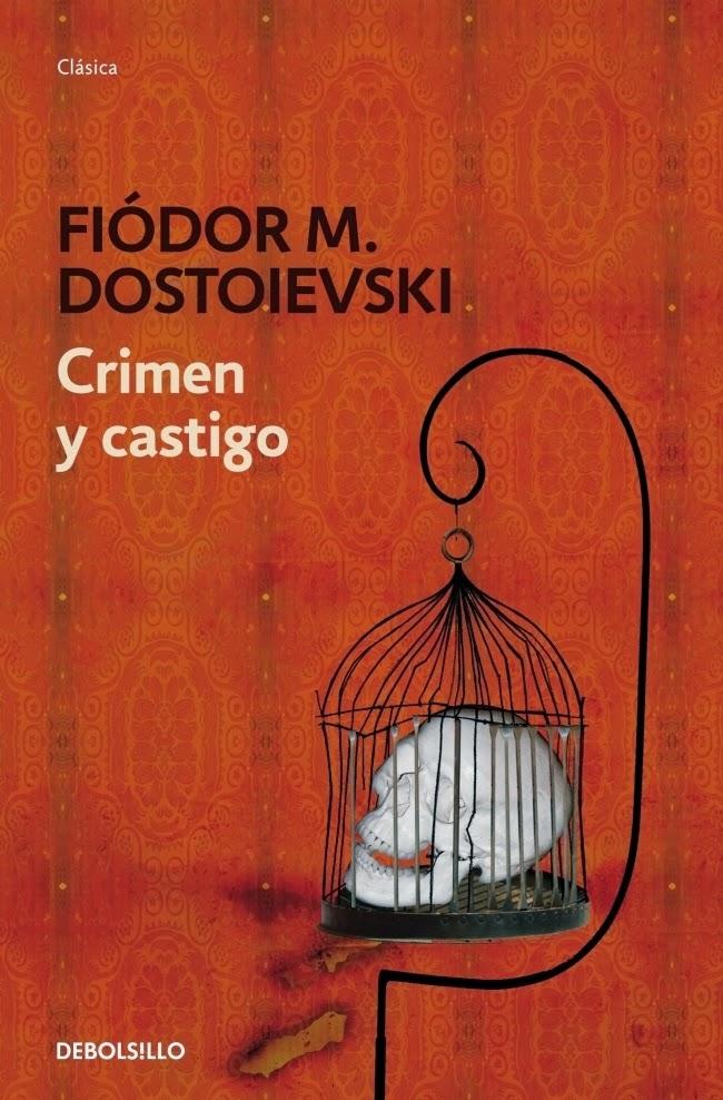 """""""Crimen y castigo"""" - F.M. Dostoievski"""