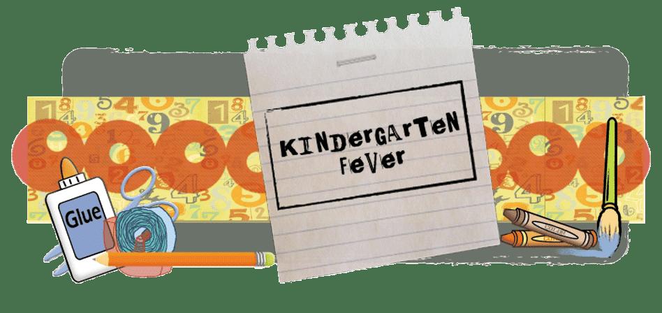 Kindergarten Fever