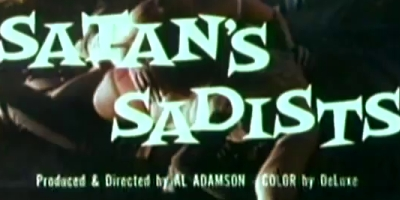 The Celluloid Highway's Title Screen Database: Satan's Sadists (1969)