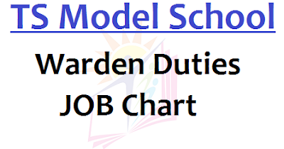 TS Model School Warden Duties,JOB Chart