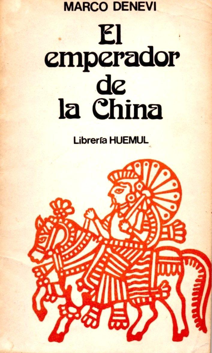 Documenta minima: EL EMPERADOR DE CHINA Y OTROS CUENTOS, Marco Denevi