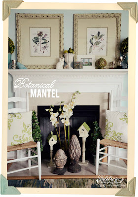 Botanical Inspired Mantel
