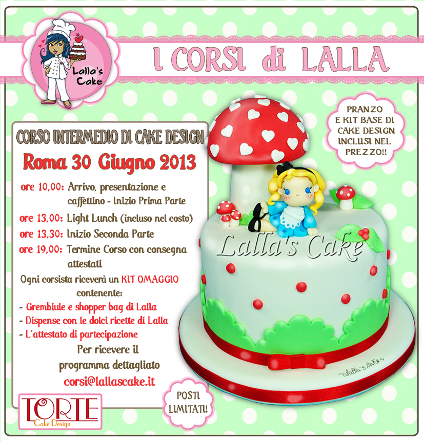 Corsi Per Cake Design Roma : Corsi di cake design a ROMA - 29 e 30 giugno 2013 Lalla ...
