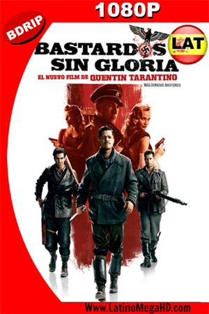 Bastardos Sin Gloria (2009) Latino HD BDRIP 1080p ()