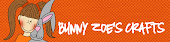 My favourite online shop Bunny Zoe's Crafts