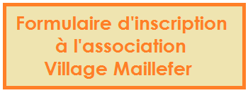 Formulaire d'inscription à l'association Village Maillefer