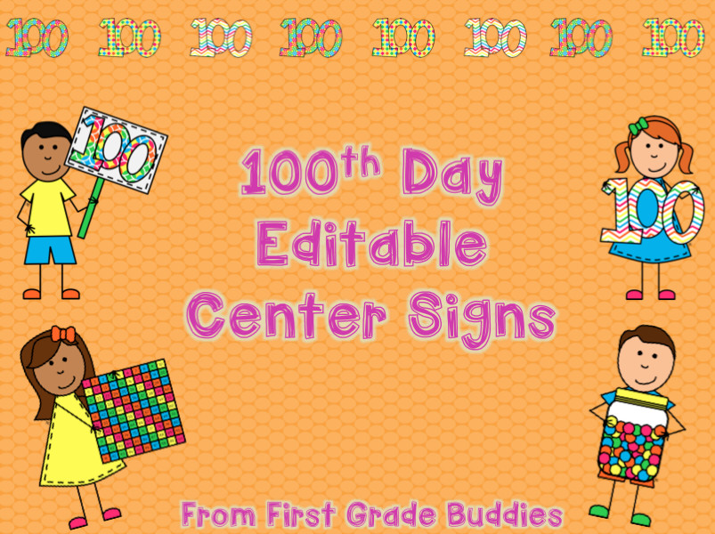 http://www.teacherspayteachers.com/Product/100th-Day-Center-Signs-Editable-1078436