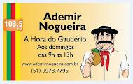 A Hora do Gaudério - Com Ademir Nogueira