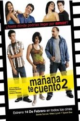 Mañana te Cuento 2 (2008) Online