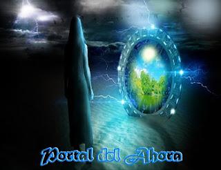 En varios mensaje venimos anunciando que el 25 de diciembre de 2015 se abrió un Gran Portal del Ahora.