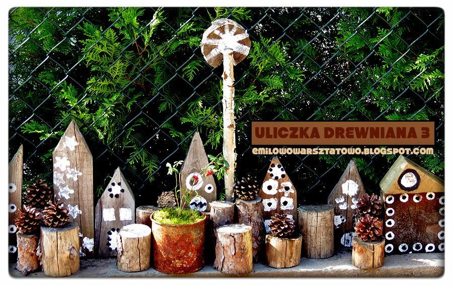 http://emilowowarsztatowo.blogspot.com/2014/08/ulica-drewniana-3.html