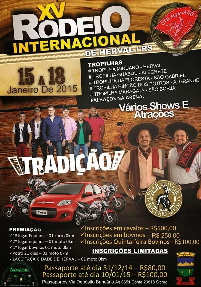 O BLOG É PARCEIRO DO XV RODEIO INTERNACIONAL DE HERVAL, 2015.