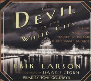 Book Review: The Devil in the White City by Erik Larson