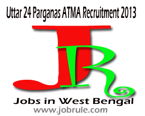 North (Uttar) 24 Parganas, Barasat ATMA Recruitment Result and Notification of Final Interview Test 2013
