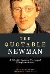 RECENT BOOK (10-12-12): <em>The Quotable Newman</em> (Sophia Institute Press)