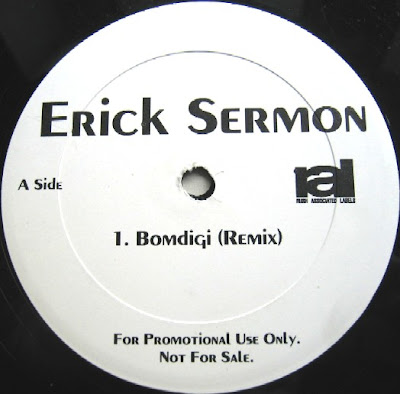 Erick Sermon – Bomdigi (Remix) (Promo VLS) (1995) (FLAC + 320 kbps)