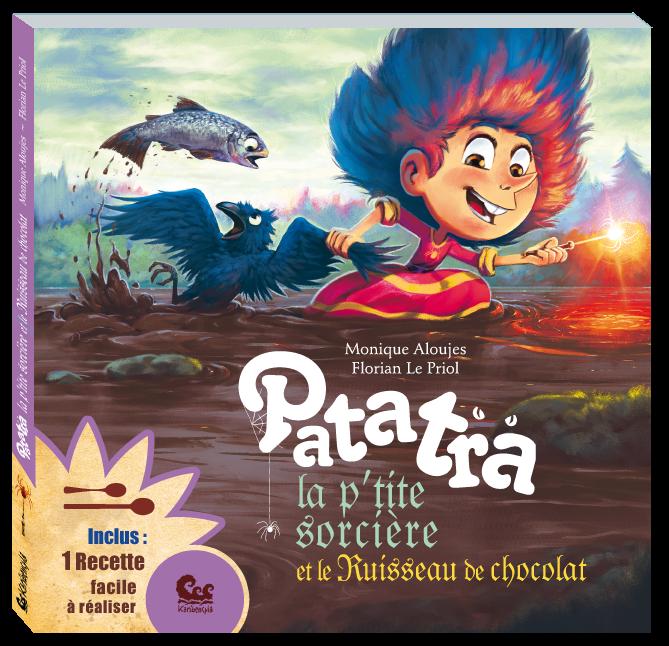 Patatra et le Ruisseau de Chocolat - éditions de Karibencyla