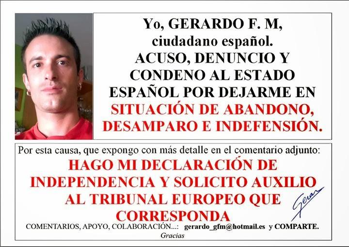Acuso, denuncio y condeno al estado Español