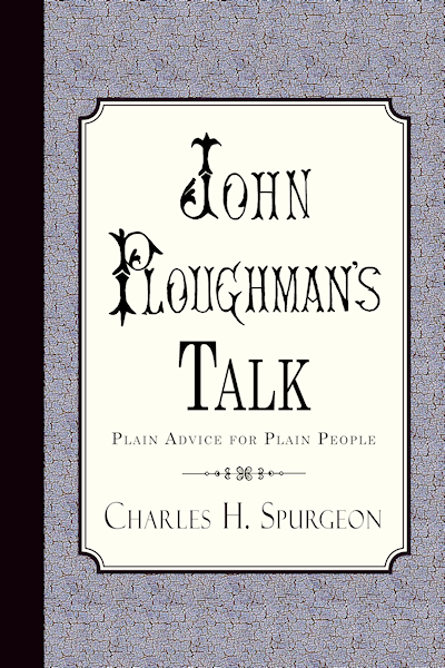 http://www.amazon.com/John-Ploughmans-Talk-Advice-People/dp/1935626205/?tag=curiosmith0cb-20