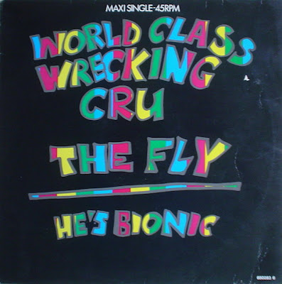 World Class Wreckin' Cru ‎– The Fly / He's Bionic (VLS) (1986) (320 kbps)