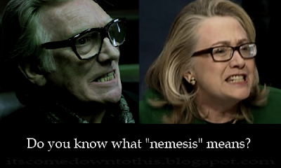 What difference does it make Brick Top Hillary Do you know what Nemesis means
