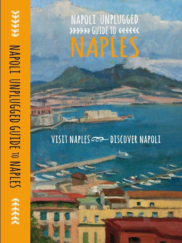 Napoli Unplugged Guide to Naples