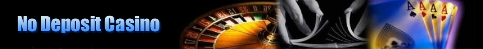 No Deposit Casino Bonuses Blog 2013