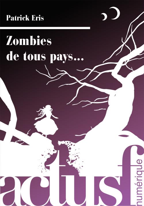http://unpapillondanslalune.blogspot.fr/2014/02/nouvelles-zombies-chez-actusf.html